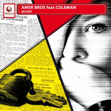 AMER BROS FEAT COLEMAN – secret