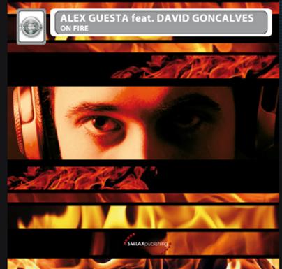 ALEX GUESTA FEAT DAVID GONCALVES – on fire