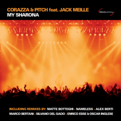 Corazza & Pitch feat. Jack Meille – My Sharona