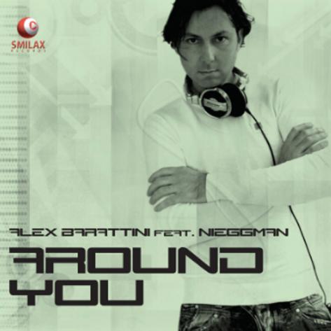 Alex Barattini feat. Nieggman – Around You