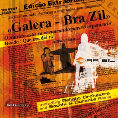 BRA-ZIL – GALERA