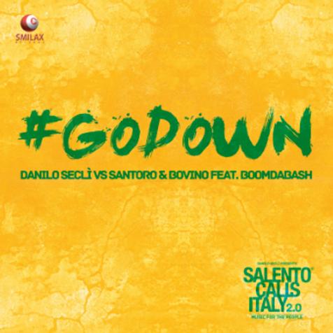 DANILO SECLÌ VS SANTORO & BOVINO FEAT. BOOMDABASH – GO DOWN