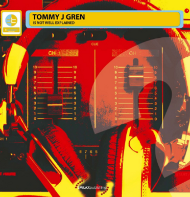 TOMMY J GREN – IS NOT WELL EXPLAINED