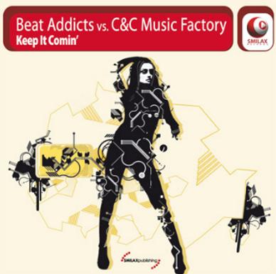 BEAT ADDICTS vs. C&C MUSIC FACTORY – keep it comin