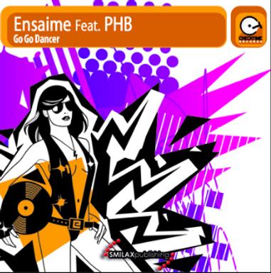 ENSAIME FEAT. PHB – GO GO DANCER