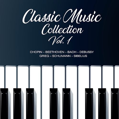 CLASSIC MUSIC COLLECTION VOL. 1