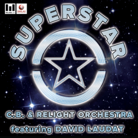 C.B. & Relight Orchestra ft. David Laudat – Superstar