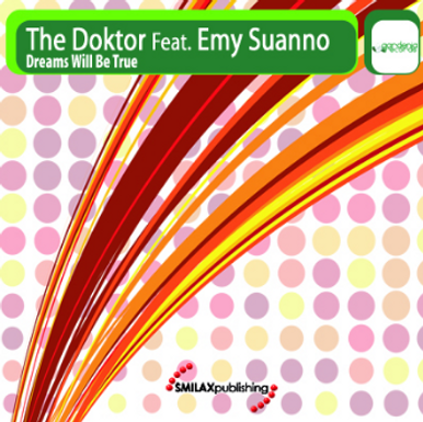 THE DOKTOR FEAT. EMY SUANNO – DREAMS WILL BE TRUE