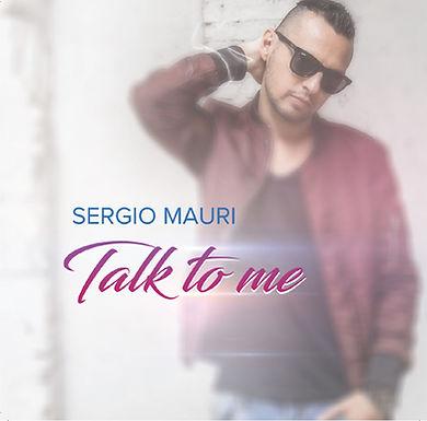 SERGIO MAURI – TALK TO ME
