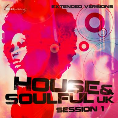 House & Soulful Uk Session 1