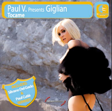 PAUL V. Presents GIGLIAN – tocame