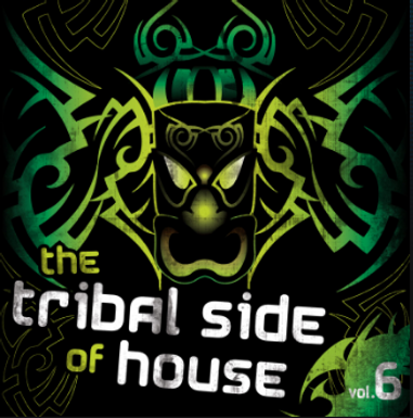 The Tribal Side Of House Vol. 6