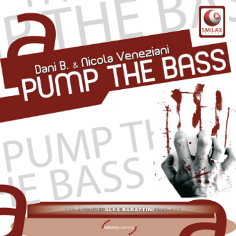 DANI B. & NICOLA VENEZIANI – PUMP THE BASS