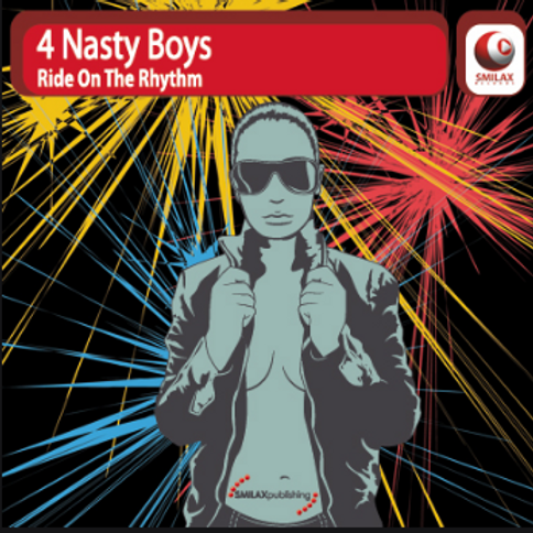 4 NASTY BOYS – Ride On The Rhythm