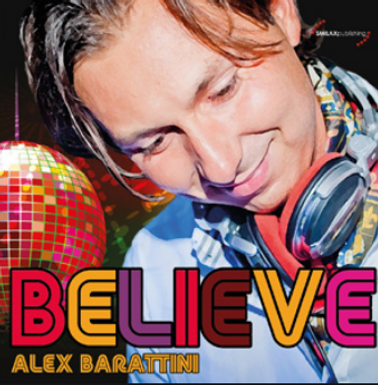 ALEX BARATTINI – BELIEVE