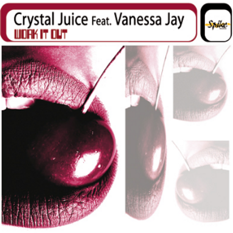 CRYSTAL JUICE Feat. VANESSA JAY – Work It Out