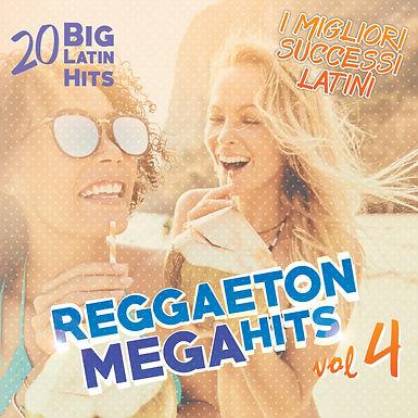 Reggaeton Mega Hits Vol. 4 – 20 Latin Hits