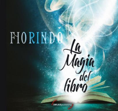 FIORINDO – LA MAGIA DEL LIBRO