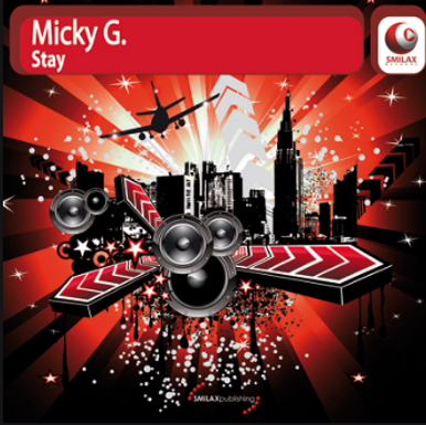 MICKY G. – STAY