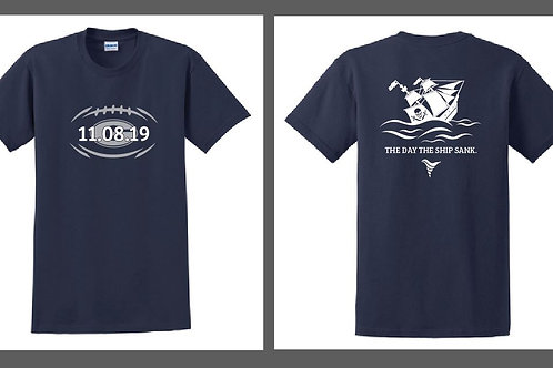 """11.08.19 """"THE DAY THE SHIP SANK"""" T-Shirt"""