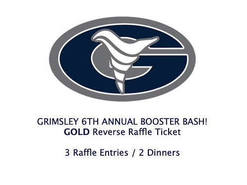 $150- 6th Annual Booster Bash GOLD Raffle Ticket
