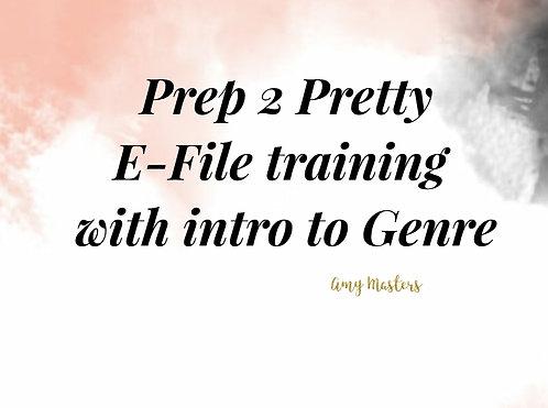 Prep 2 Pretty Efile Training with Genre Fill intro
