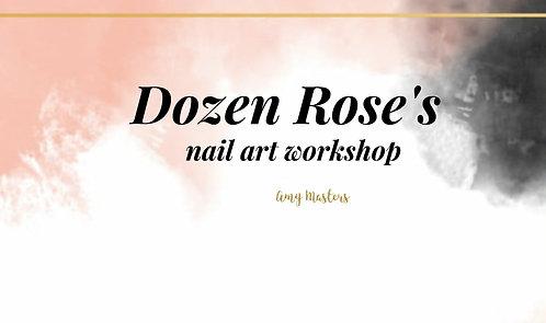 Dozen Roses Online Nail Art Workshop