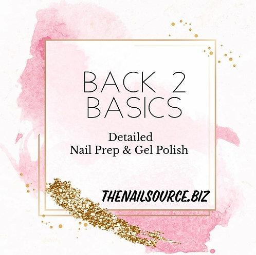 Back 2 Basics Prep and Gel Polish