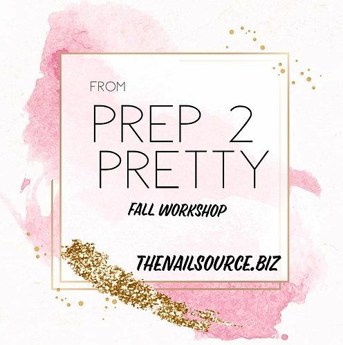 Prep 2 Pretty...Fall