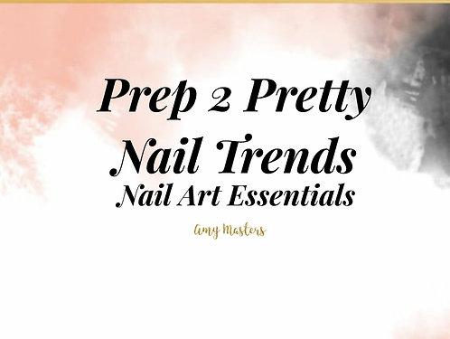 Prep 2 Pretty Online Nail Art Workshop