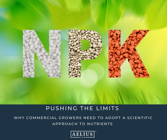 Pushing the Limits: Why Commercial Growers Need to Adopt a Scientific Approach to Nutrients.
