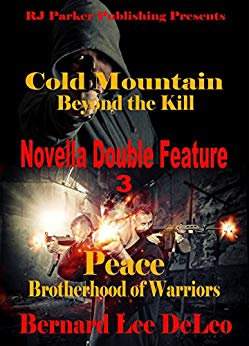 Novella Double Feature III - Books 2 of Cold Mountain and PEACE
