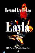 Layla by Bernard Lee DeLeo