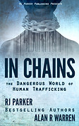 In Chains by Alan R Warren & RJ Parker