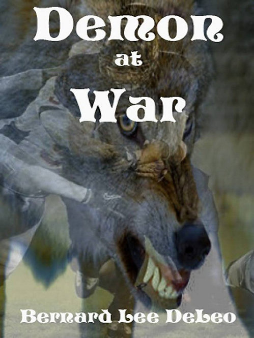 Demon At War: (Book 3) Mike Rawlins and Demon the Dog