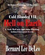 Hell on Earth by Bernard Lee DeLeo