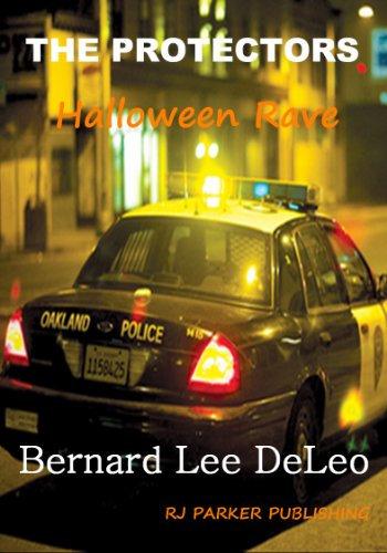 The Protectors: Halloween Rave (PERMAFREE) (Vigilante Cops Book 2)