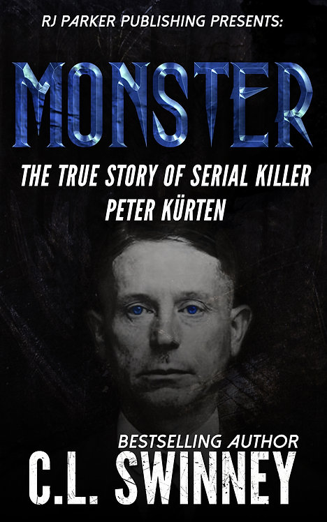 Monster: The True Story of Serial Killer Peter Kurten