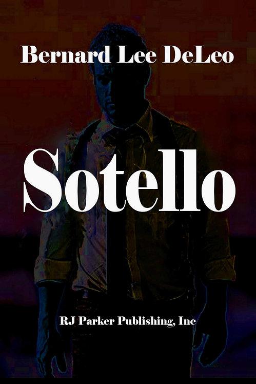 Sotello, Private Investigator (Action Thrillers Book 1)
