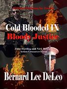 Bloody Justice by Bernard Lee DeLeo