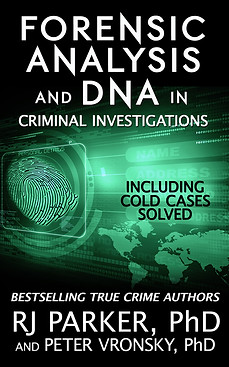 Forensic Analysis and DNA in Criminal In