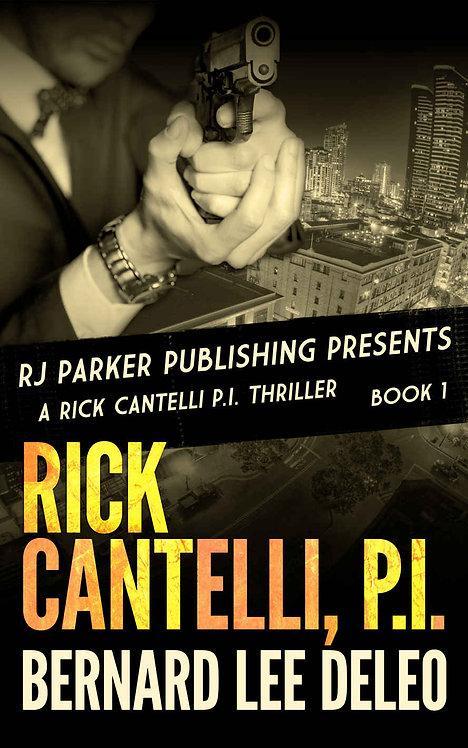 Rick Cantelli, P.I. (Book 1)