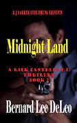 Midnight Land by Bernard Lee DeLeo