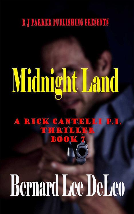 Rick Cantelli, P.I. (Book 7) Midnight Land