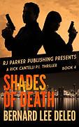 Shades of Death by Bernard Lee DeLeo