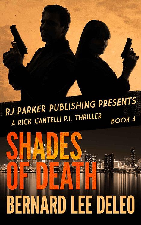 Rick Cantelli, P.I. (Book 4) Shades of Death