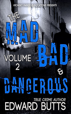 Mad Bad & Dangerous 2 by Edward Butts