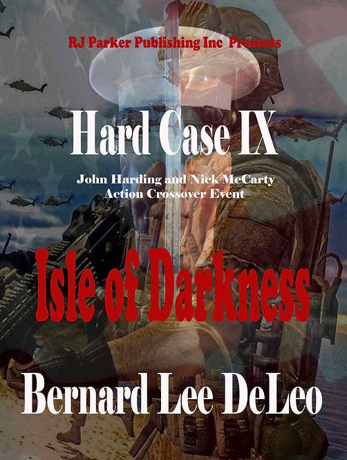 Hard Case 9: Isle of Darkness (John Harding Series)