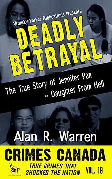 Deadly Betrayal by Alan R Warren