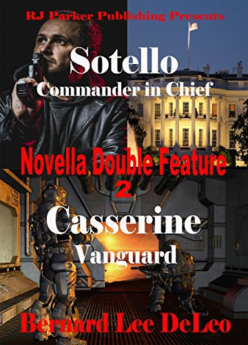 Novella Double Feature II - Sotello Book 2 and Casserine Book 2